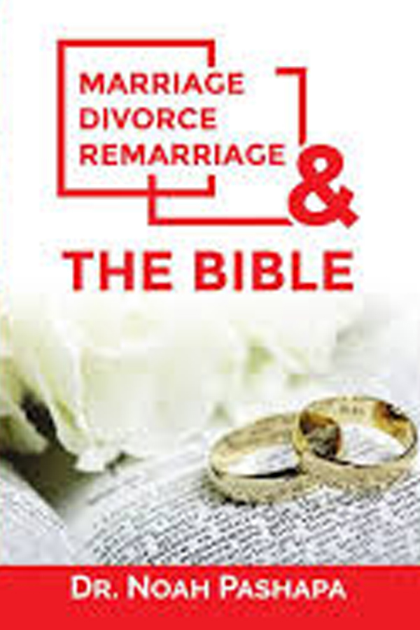 Marriage, Divorce, Remarriage and the Bible